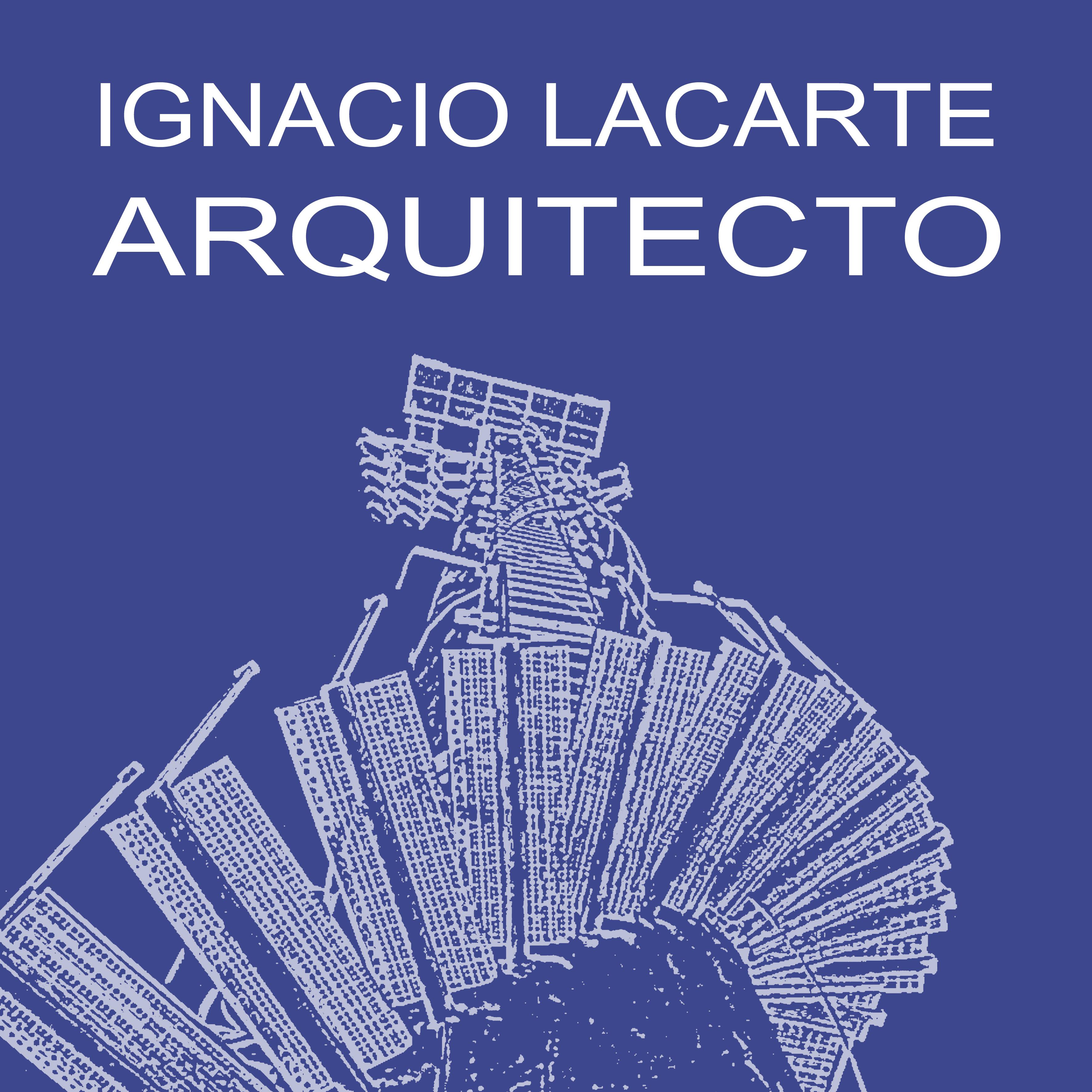 IGNACIO LACARTE ARQUITECTOS